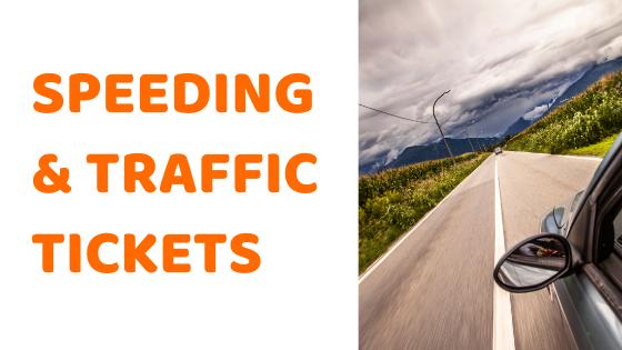 Car insurance, car speeding traffic, tickets
