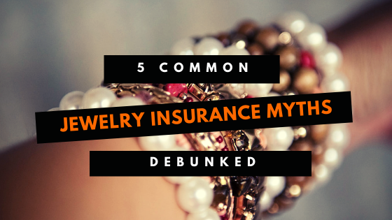 Myths about Jewelry Insurance