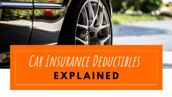 Car insurance deductibles